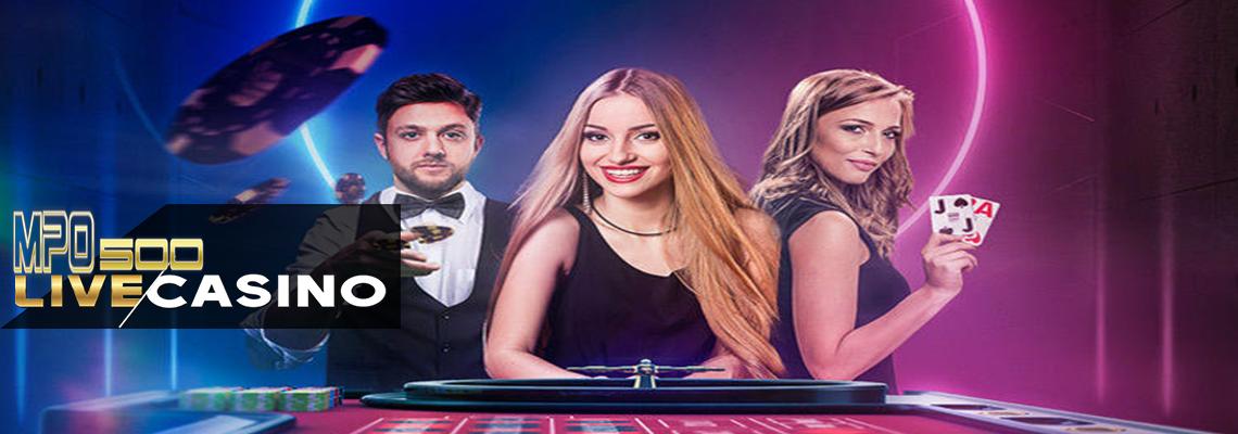Cara Bermain Live Casino MPO500 Secara Online