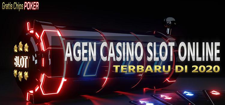 Agen Casino Slot Online Terbaru 2020