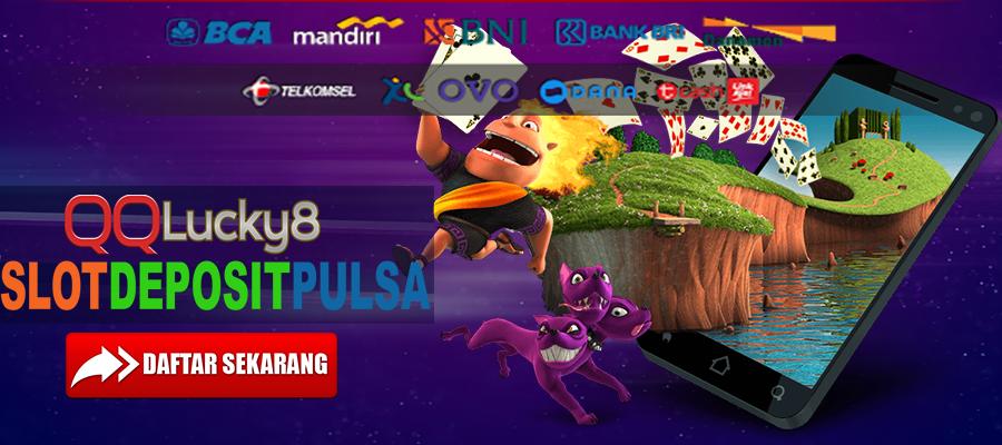 Daftar Judi Slot Online Deposit Pulsa Indonesia