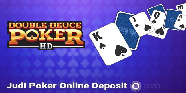 Judi Poker Online Deposit Ovo
